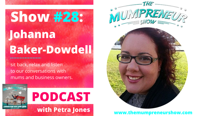 Johanna Baker-Dowdell Strawberry Communications The Mumpreneur Show